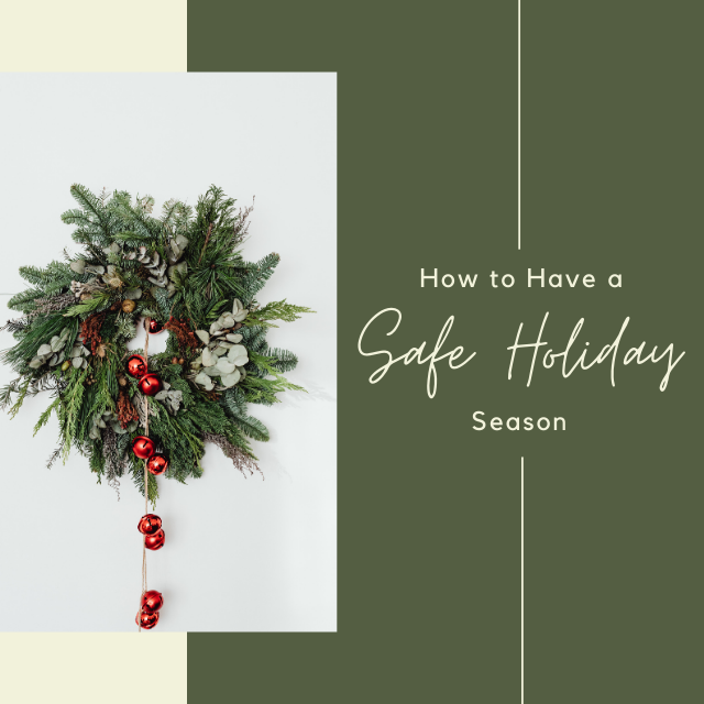 How to Have a Safe Holiday Season