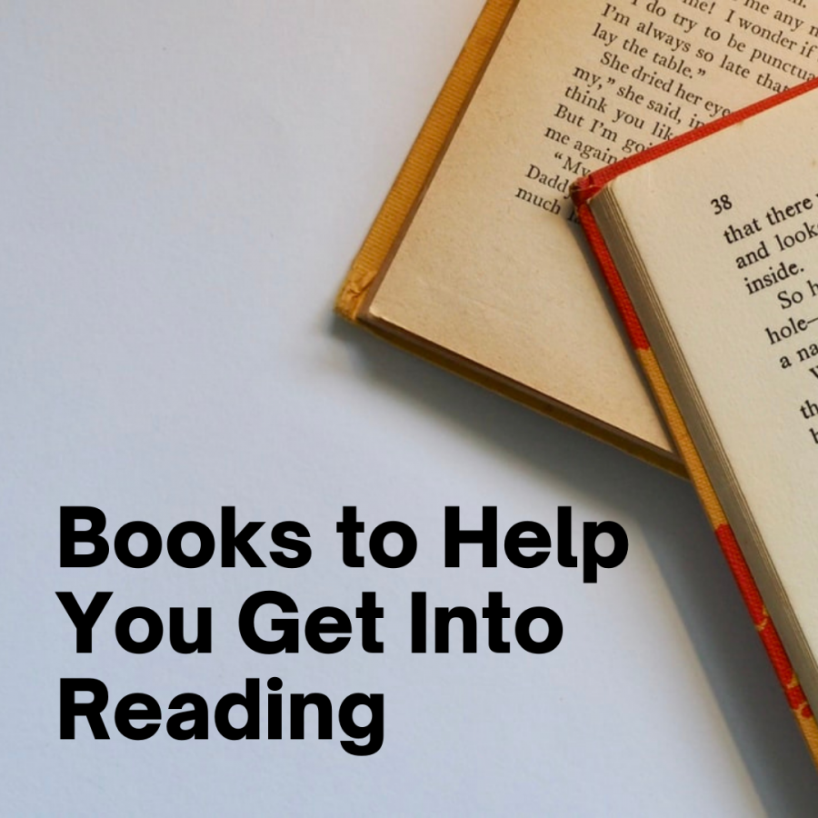 Books to Help You Get Into Reading